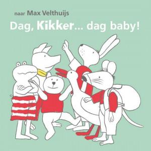 Dag, Kikker.......dag baby!